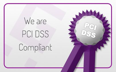 We are PCI compliant.