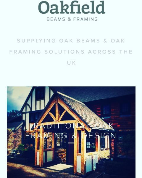 Oakfield Beams & Framing Ltd - Timber Frame Contractor in Lower ...